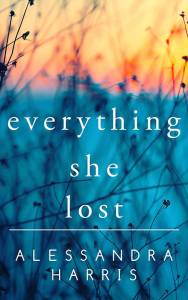 Everything She Lost
